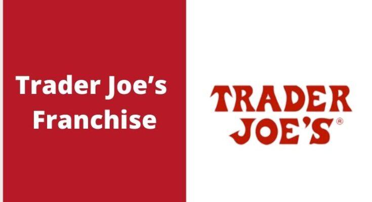 Trader Joe's Franchise